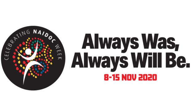 NAIDOC Week 2020 logo, including 'Always was, always will be' theme